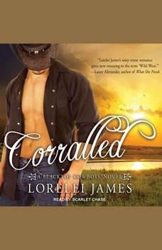Corralled, Lorelei James