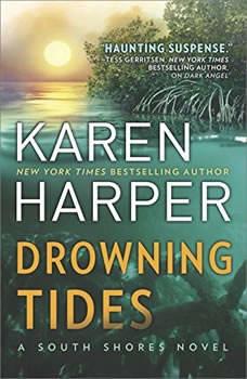 Drowning Tides: (South Shores), Karen Harper