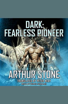 Dark: Fearless Pioneer, Arthur Stone