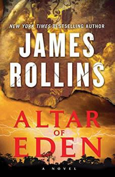 Altar of Eden: A Novel A Novel, James Rollins