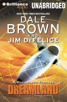 Dreamland: A Dreamland Thriller, Dale Brown