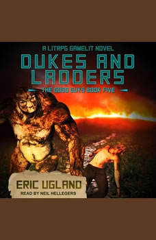 Dukes and Ladders: A LitRPG/Gamelit Adventure, Eric Ugland