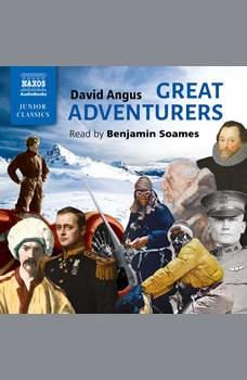 Great Adventurers, David Angus