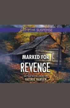 Marked for Revenge, Valerie Hansen
