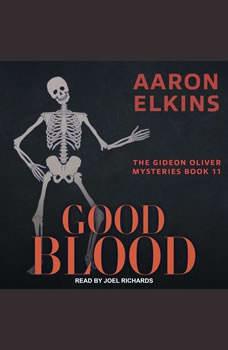 Good Blood, Aaron Elkins