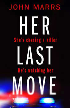 Her Last Move, John Marrs