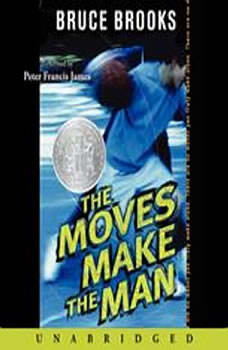 The Moves Make the Man, Bruce Brooks