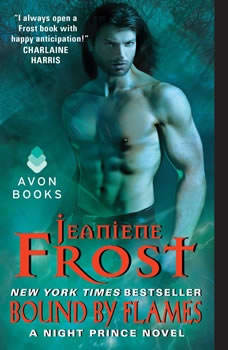 Bound by Flames: A Night Prince Novel, Jeaniene Frost