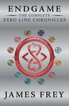 Endgame: The Complete Zero Line Chronicles, James Frey