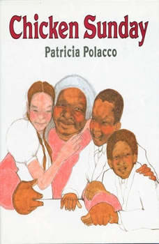 Chicken Sunday, Patricia Polacco