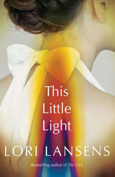 This Little Light, Lori Lansens