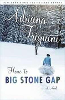 Home to Big Stone Gap, Adriana Trigiani