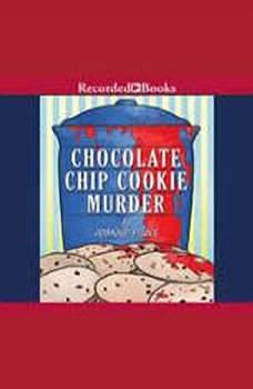 Chocolate Chip Cookie Murder, Joanne Fluke
