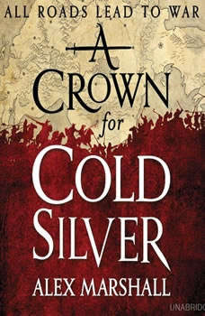 A Crown for Cold Silver, Alex Marshall
