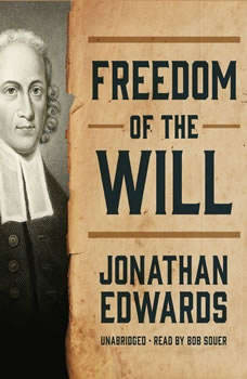 Freedom of the Will, Jonathan Edwards
