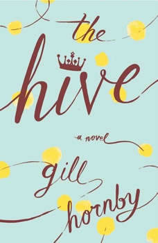 The Hive, Gill Hornby