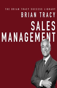 Sales Management: The Brian Tracy Success Library, Brian Tracy