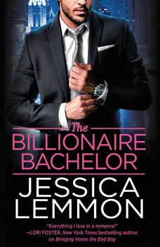 The Billionaire Bachelor, Jessica Lemmon