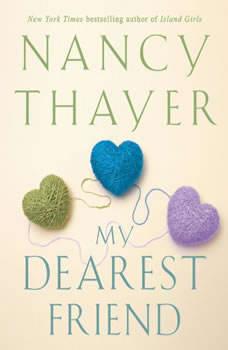 My Dearest Friend, Nancy Thayer