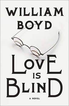 Love Is Blind, William Boyd