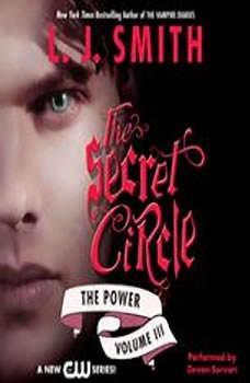 Secret Circle Vol III: The Power, L. J. Smith