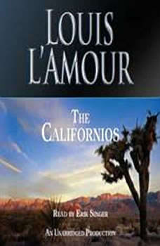 The Californios, Louis L'Amour