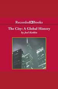 The City: A Global History, Joel Kotkin