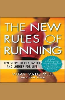 The New Rules of Running: Five Steps to Run Faster and Longer for Life, David Allen