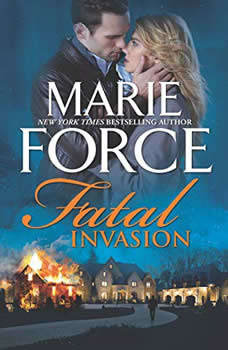 Fatal Invasion: (The Fatal Series), Marie Force