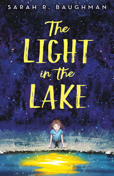The Light in the Lake, Sarah R. Baughman