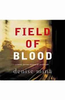 Field of Blood, Denise Mina
