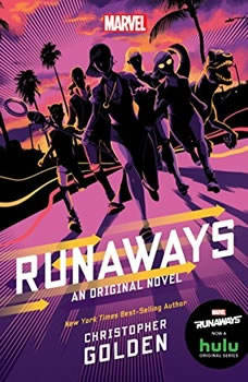 Runaways: An Original Novel, Christopher Golden