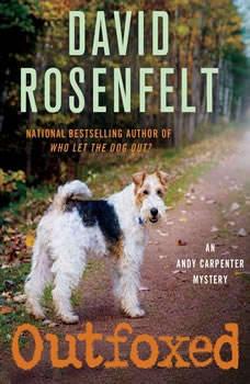 Outfoxed: An Andy Carpenter Mystery, David Rosenfelt