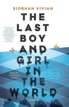 The Last Boy and Girl in the World, Siobhan Vivian