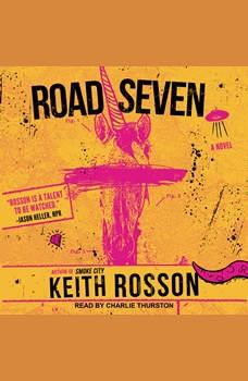 Road Seven, Keith Rosson
