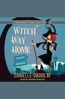 Witch Way Home, Danielle Garrett