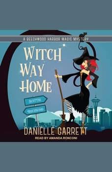 Witch Way Home, Danielle Garrett