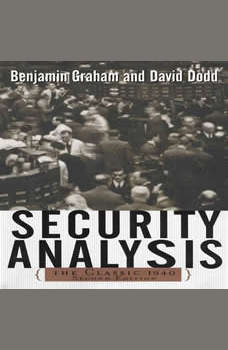 Security Analysis: Principles and Techniques: The Classic 1940 Second Edition, Benjamin Graham