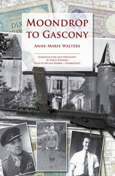 Moondrop to Gascony, Anne-Marie Walters