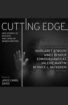 Cutting Edge: New Stories of Mystery and Crime by Women Writers, Joyce Carol Oates