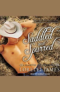 Saddled and Spurred, Lorelei James