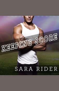 Keeping Score, Sara Rider