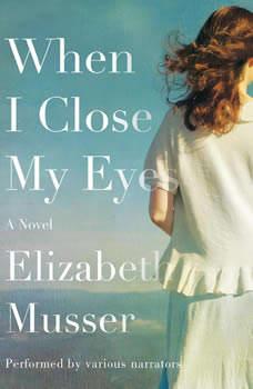 When I Close My Eyes, Elizabeth Musser