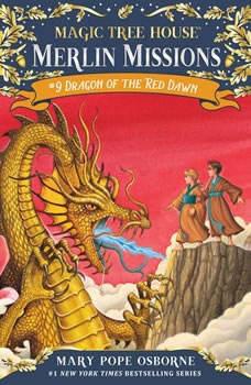 Magic Tree House #37: Dragon of the Red Dawn, Mary Pope Osborne