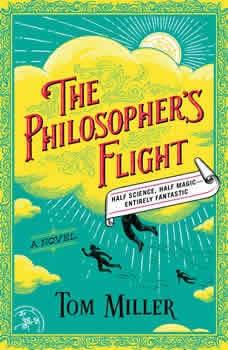 The Philosopher's Flight, Tom Miller