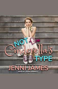 Not Cinderella's Type, Jenni James