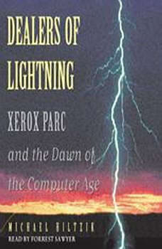 Dealers of Lightning, Michael A. Hiltzik