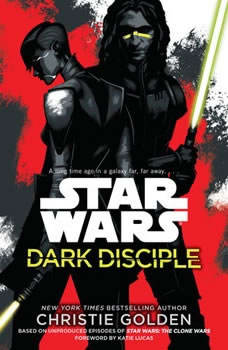 Dark Disciple: Star Wars, Christie Golden