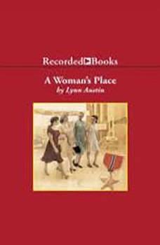 A Woman's Place, Lynn Austin