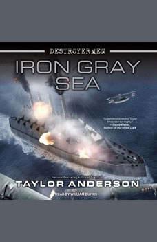 Destroyermen: Iron Gray Sea, Taylor Anderson